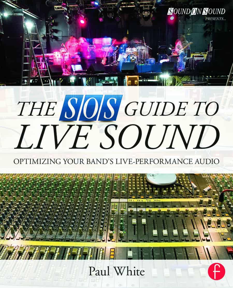 The SOS guide to livesound bokomslag
